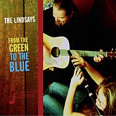 From the Green to the Blue by The Lindsays