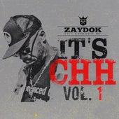 It's CHH, Vol. 1 de Zaydok the Godhop MC