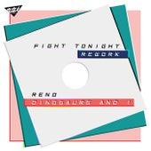 Fight Tonight Rework de Reno