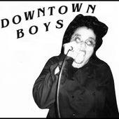 Downtown Boys (7
