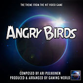 Angry Birds Main Theme by Gaming World