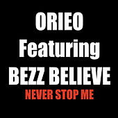 Never Stop Me di Orieo
