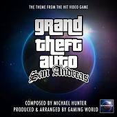 Grand Theft Auto San Andreas Theme by Gaming World
