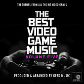 The Best Video Game Music, Vol. 5 von Geek Music