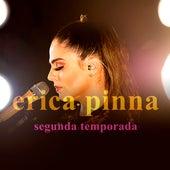 Ensaio Acústico, Segunda Temporada by Érica Pinna