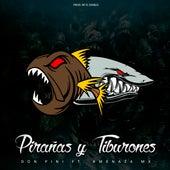 Pirañas y Tiburones by Don Pini