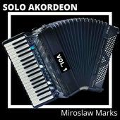 Solo Akordeon, Vol. 1 by Miroslaw Marks