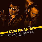Taca Piranha by MC Diki