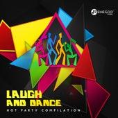 Laugh and Dance: Hot Party Compilation de Various Artists