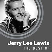 The Best of Jerry Lee Lewis von Jerry Lee Lewis