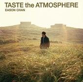 Taste The Atmosphere by Eason Chan