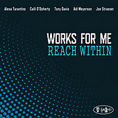 Reach Within de Works For Me