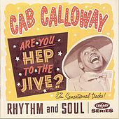 Are You Hep To The Jive? by Cab Calloway