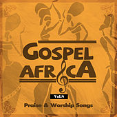 Gospel Africa - Praise and Worship Songs, Vol 8 by Various Artists