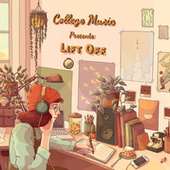 College Music Presents: Lift Off de College Music