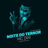 Noite de Terror de MC Diki