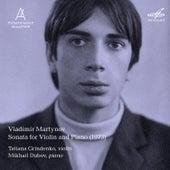 Vladimir Martynov: Sonata for Violin and Piano by Tatiana Grindenko