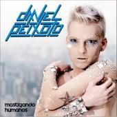 Mastigando Humanos Remixes von Daniel Peixoto