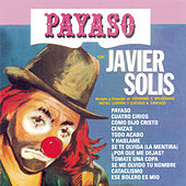 Payaso by Javier Solis