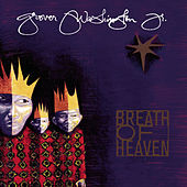 Breath Of Heaven - A Holiday Collection by Grover Washington, Jr.