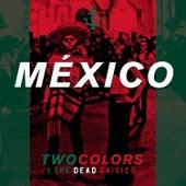México von Two Colors