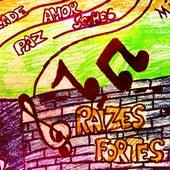 Raízes Fortes by Asfixia Social