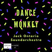 Dance Monkey by Jack Ontario Soundorchestra