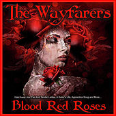 Blood Red Roses von The Wayfarers
