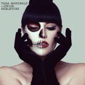 Skeletons (Radio Edit) von Tara McDonald