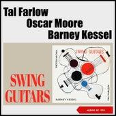 Swing Guitar (Album of 1955) de Tal Farlow, Oscar Moore, Barney Kessel