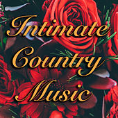 Intimate Country Music de Various Artists