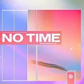 No Time by Aeden