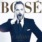 Cardio Remixes by Miguel Bosé