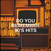 Do You Remember 90's Hits de Chicano Brothers, Knightsbridge, Pacific Edge, MoodBlast, Kensington Square, The Perception, Chateau Pop, Countdown Nashville, Central Funk, CDM Project, Regina Avenue, 2 Steps Up, Bling Bling Bros