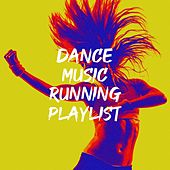 Dance Music Running Playlist by Miami Beatz, CDM Project, MoodBlast, Silver Disco Explosion, Chateau Pop, 2 Steps Up, East End Brothers, Freedom Spin, Graham Blvd, Countdown Singers, Six Pack 5