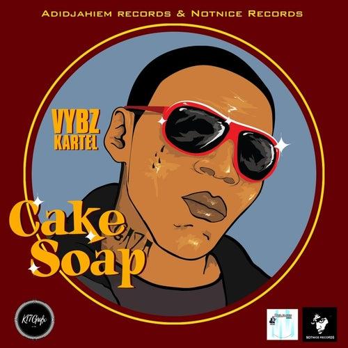 Cake Soap - Single by VYBZ Kartel