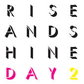 Rise and Shine: Day 2 by Jed Davis