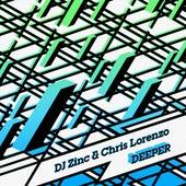 Deeper by DJ Zinc