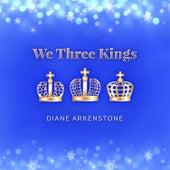 We Three Kings de Diane Arkenstone