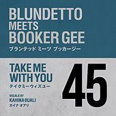 Take Me with You de Blundetto