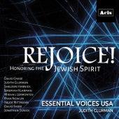 Rejoice! Honoring the Jewish Spirit de Essential Voices USA
