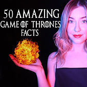 ASMR 50 Amazing GOT Facts de Creative Calm ASMR