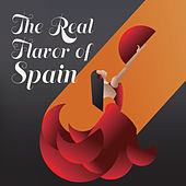 The Real Flavor of Spain de Various Artists