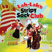 Lah-Lah's Stripy Sock Club (Soundtrack Album) by Lah Lah