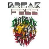 Break Free by Various Artists