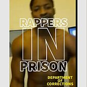 Department of Corrections by Rappers in Prison