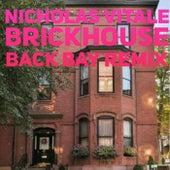 Brickhouse (Back Bay Remix) de Nicholas Vitale