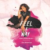 Feel a Way (feat. Eric Roberson) de Kim Cage Riley