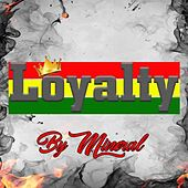 Loyalty by Mineral