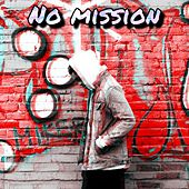 No Mission by Havoc
